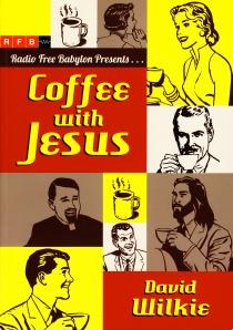 WILKIE David - Coffee with Jesus