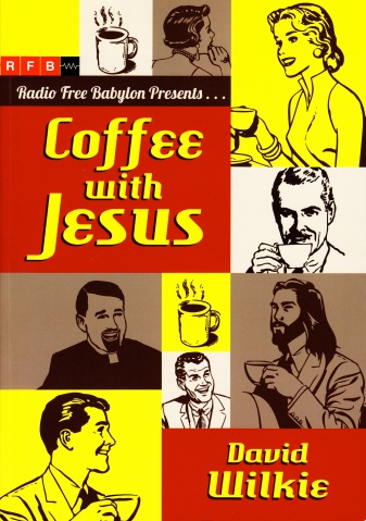 WILKIE David - Coffee with Jesus