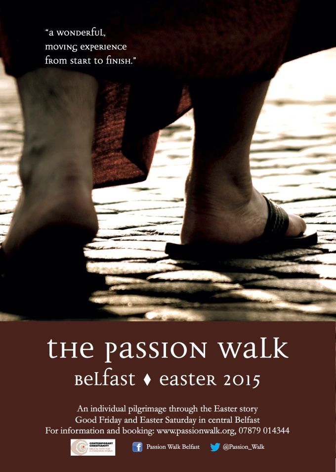The Passion Walk – Belfast 2015