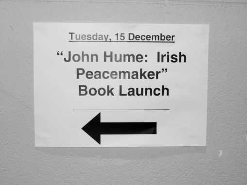 John Hume: Irish Peacemaker book launch, Canada Room, Queen's University Belfast, Northern Ireland.