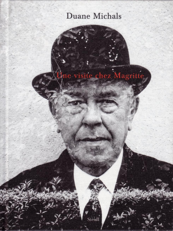 MICHALS Duane - Une Visite chez Magritte