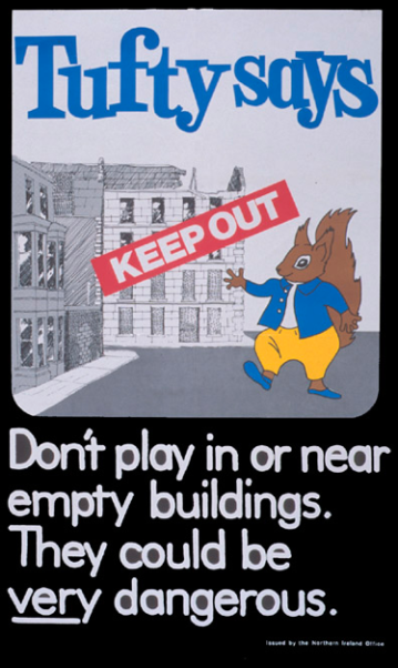 Tufty says keep out