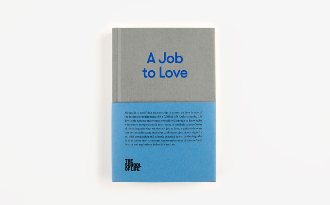 Book review: A Job to Love (The School ofLife)