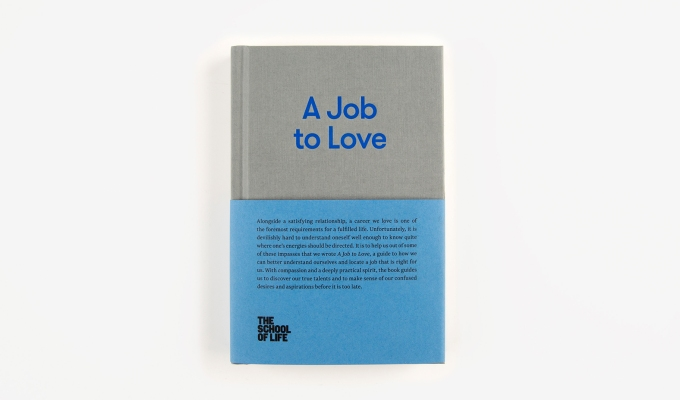 Book review: A Job to Love (The School of Life)